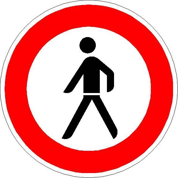 Verkehrszeichen Verbot für Fußgänger